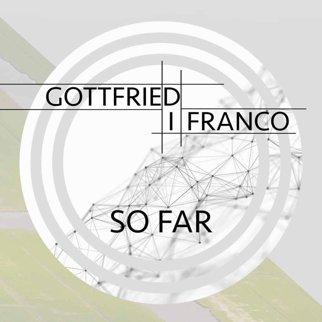 So Far - Gottfried di Franco - Jarry Knies ©