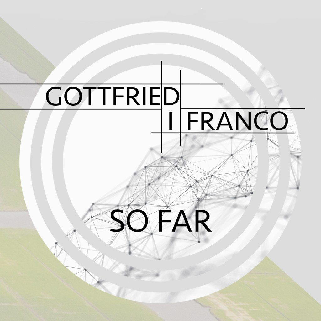 So Far - Gottfried di Franco - Jarry Knies ©